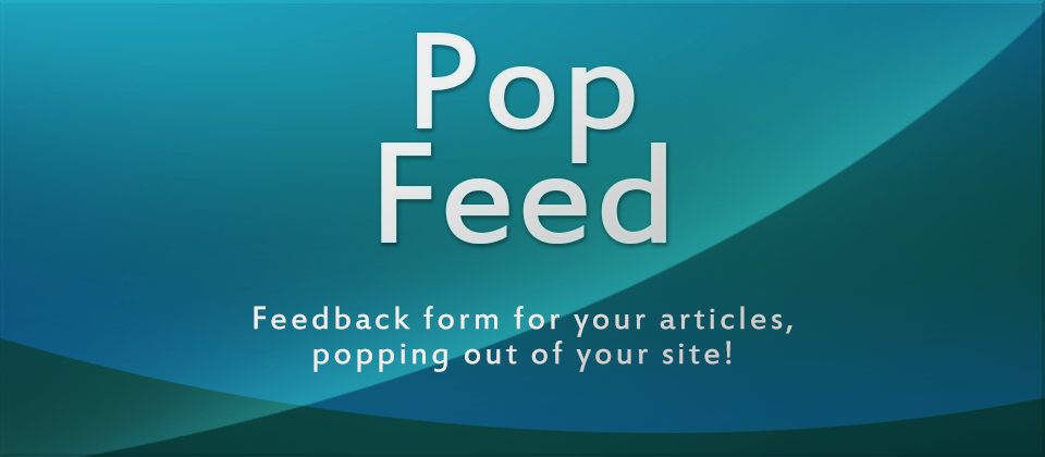 PopFeed - A Simple Feedback Popup Form for your Joomla! articles