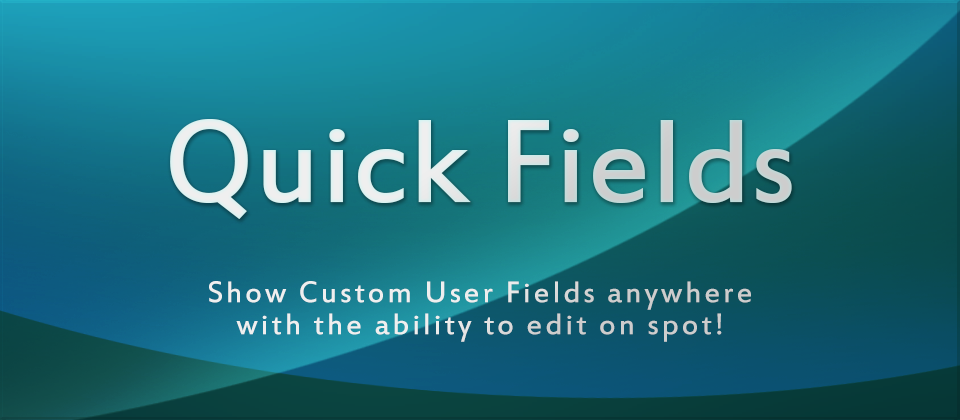 Quick Fields - Joomla Custom Fields in a module